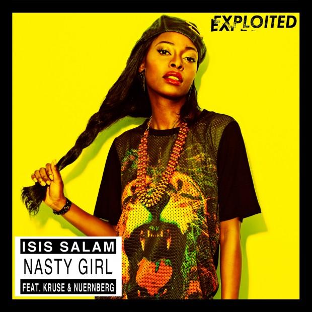 Isis Salam - Nasty Girl
